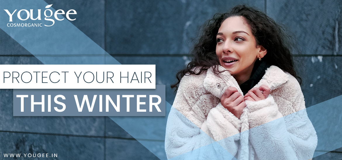 Protect the Hair from The Cold